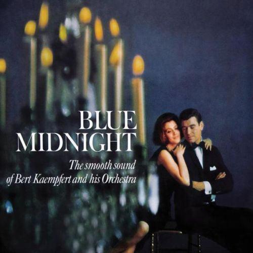Blue Midnight (The Smooth Sound Of Bert Kaempfert And His Orchestra) de Bert Kaempfert