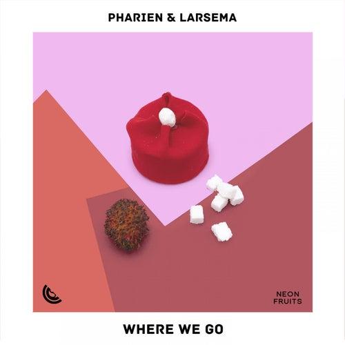 Where We Go von Pharien