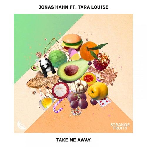 Take Me Away de Jonas Hahn