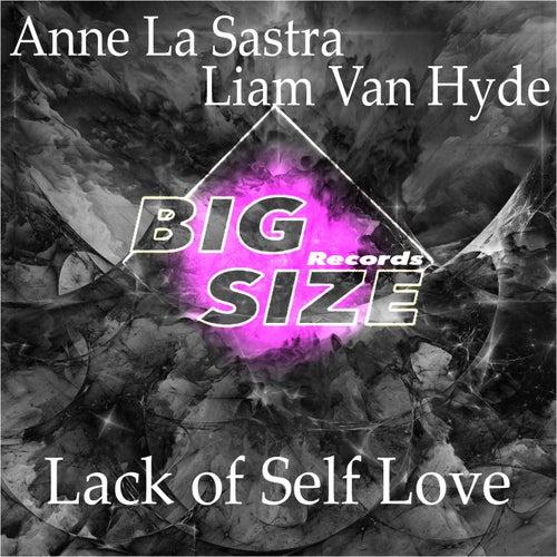Lack of Self Love von Anne La Sastra