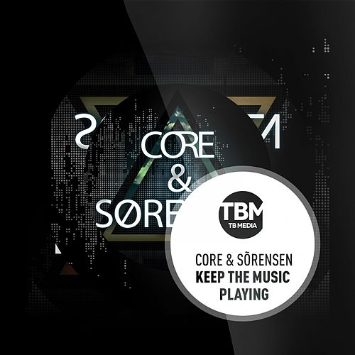 Keep the Music Playing de Core