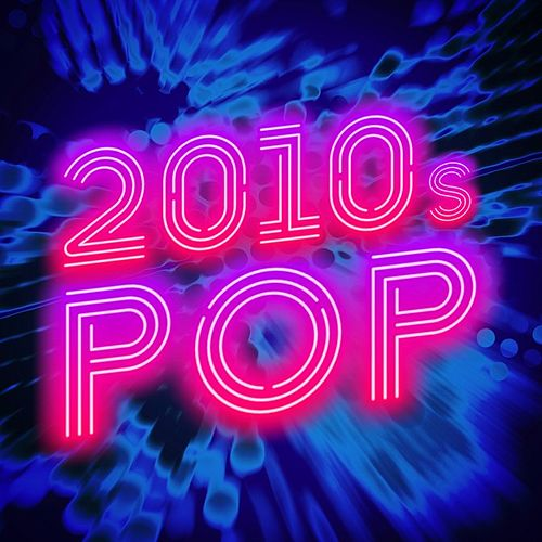 2010s Pop de Various Artists