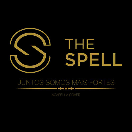 Juntos Somos Mais Fortes by The Spell