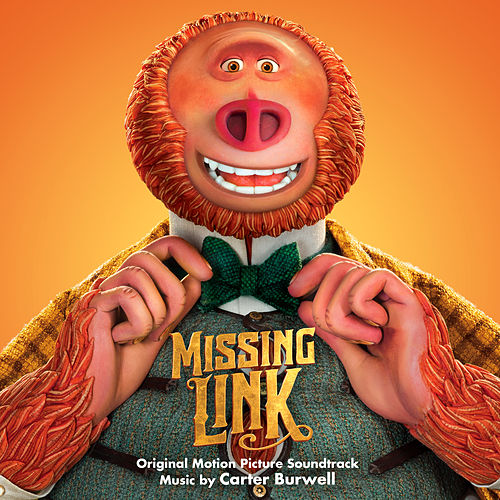 Missing Link (Original Motion Picture Soundtrack) by Various Artists