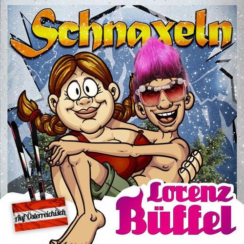 Schnaxeln von Lorenz Büffel