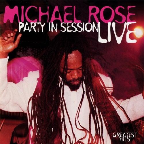 Party In Session (Live) de Michael Rose
