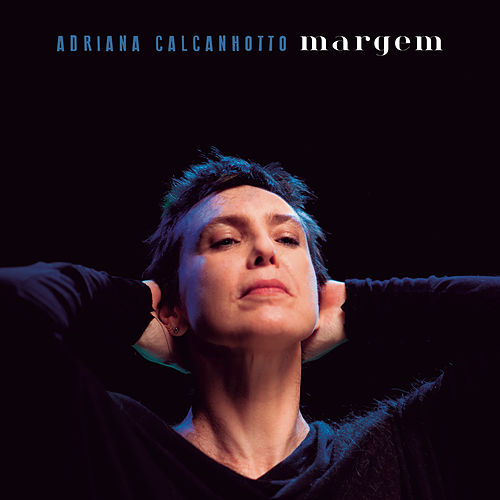 Margem von Adriana Calcanhotto