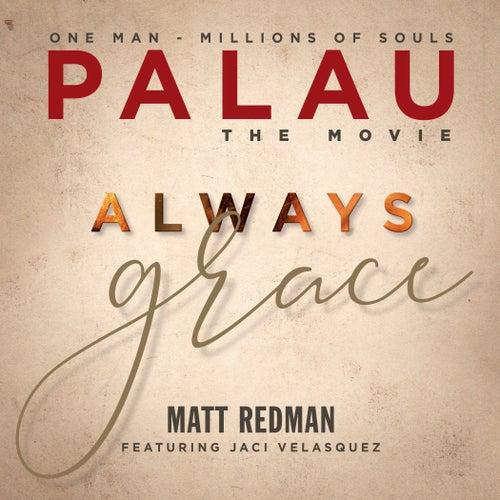 Always Grace (Original Soundtrack) by Matt Redman