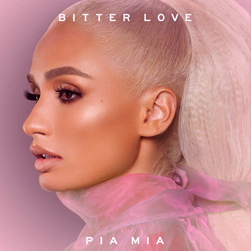 Bitter Love von Pia Mia