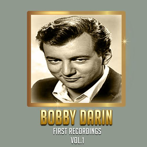First Recordings, Vol. 1 van Bobby Darin