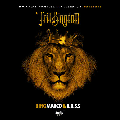 Trill Kingdom by King Marco
