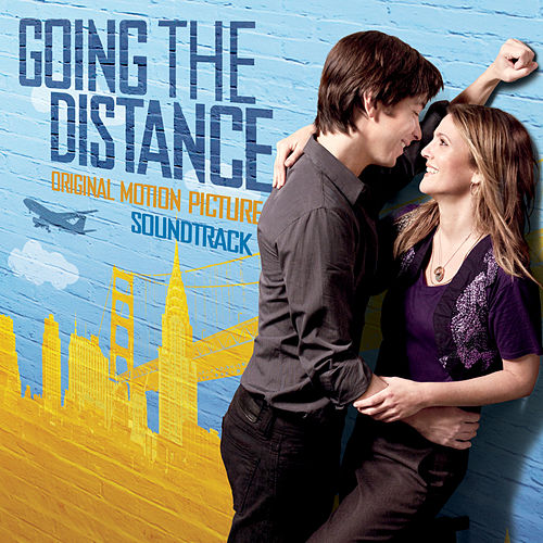 Going the Distance (Original Motion Picture Soundtrack) (Deluxe Edition) by Various Artists
