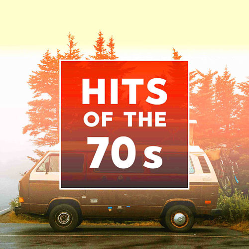 Hits Of The 70s by Various Artists