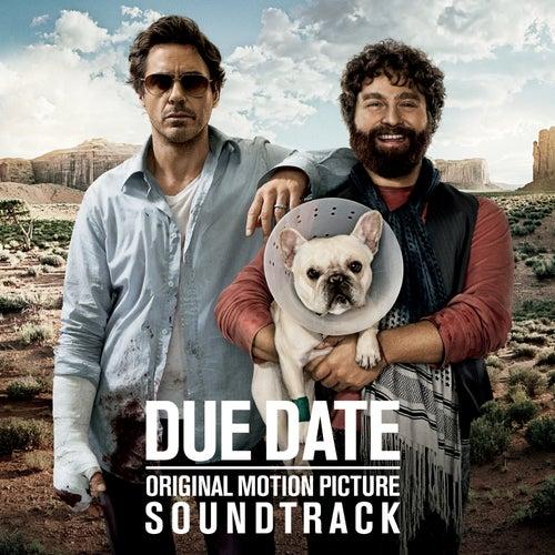Due Date (Original Motion Picture Soundtrack) de Various Artists