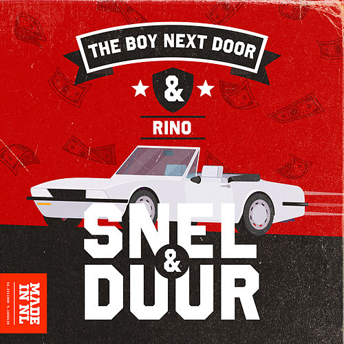 Snel & Duur by The Boy Next Door