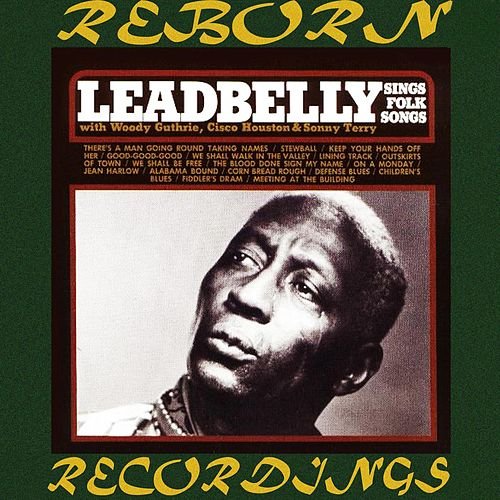 Sings Folk Songs (HD Remastered) by Lead Belly