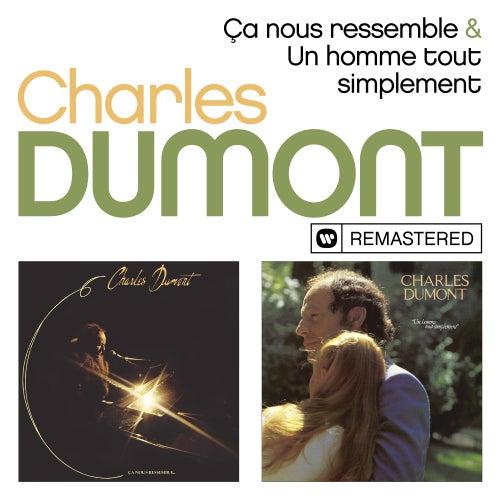 Ca nous ressemble / Un homme tout simplement (Remasterisé) by Charles Dumont