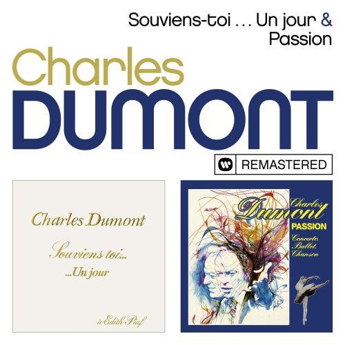 Souviens-toi ... Un jour / Passion (Remasterisé) de Charles Dumont