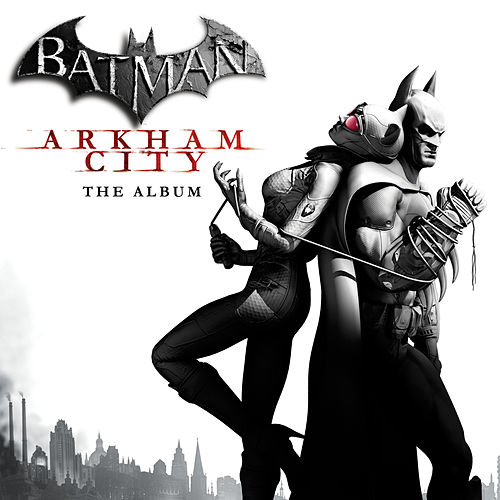Batman: Arkham City (The Album) (Deluxe Edition) by Various Artists