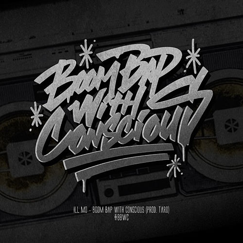 Boom Bap With Conscious by ILL Mo