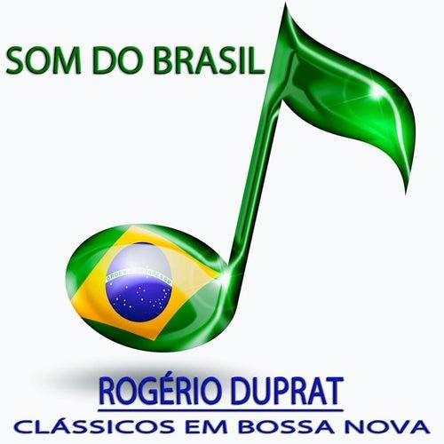 Clássicos em Bossa Nova (Som do Brasil) von Rogério Duprat