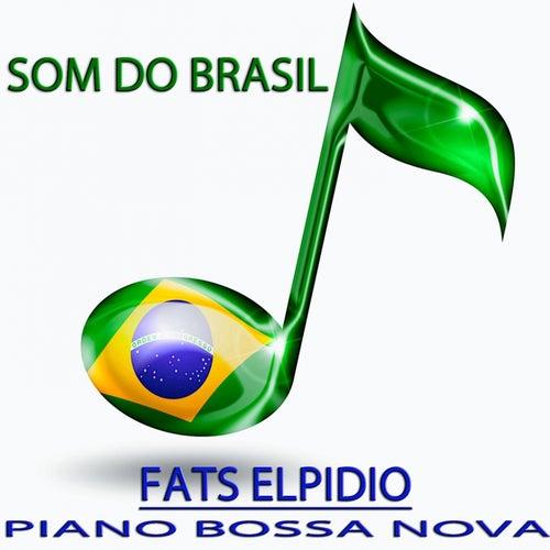 Piano Bossa Nova (Som do Brasil) von Fats Elpidio