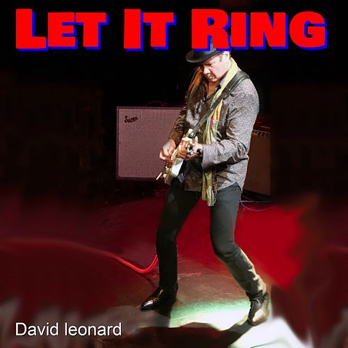 Let It Ring by David Leonard