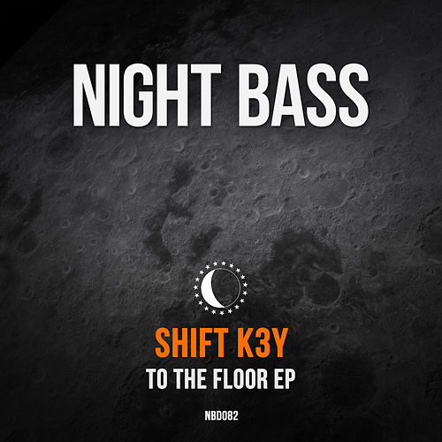 To The Floor by Shift K3y