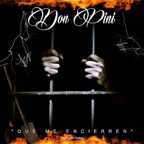 Que Me Encierren by Don Pini
