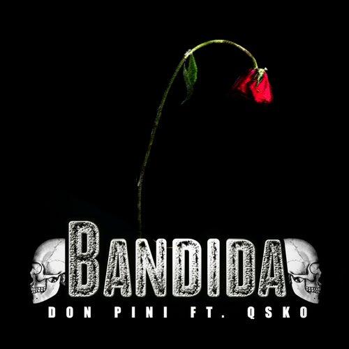 Bandida by Don Pini