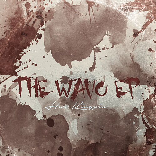 THE Wavo EP by Hus Kingpin