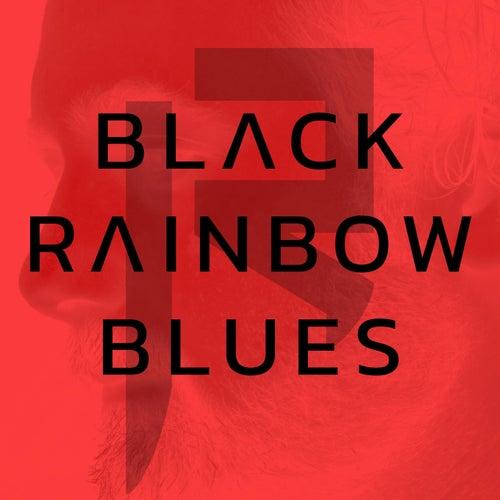 Black Rainbow Blues by Rivelan