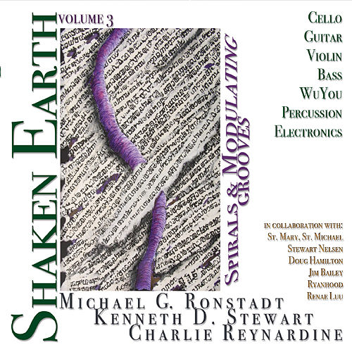 Shaken Earth, Vol. 3: Spirals and Modulating Grooves by Michael G. Ronstadt