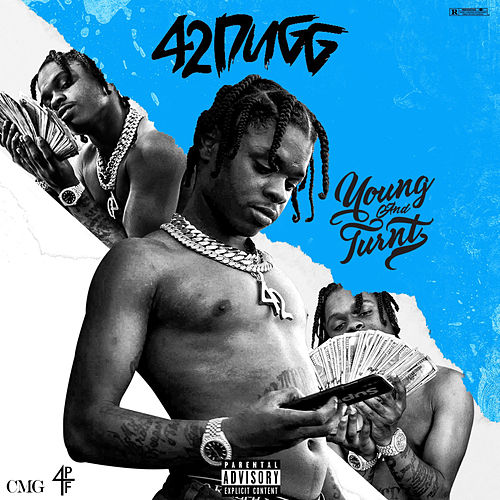 Young And Turnt by 42 Dugg