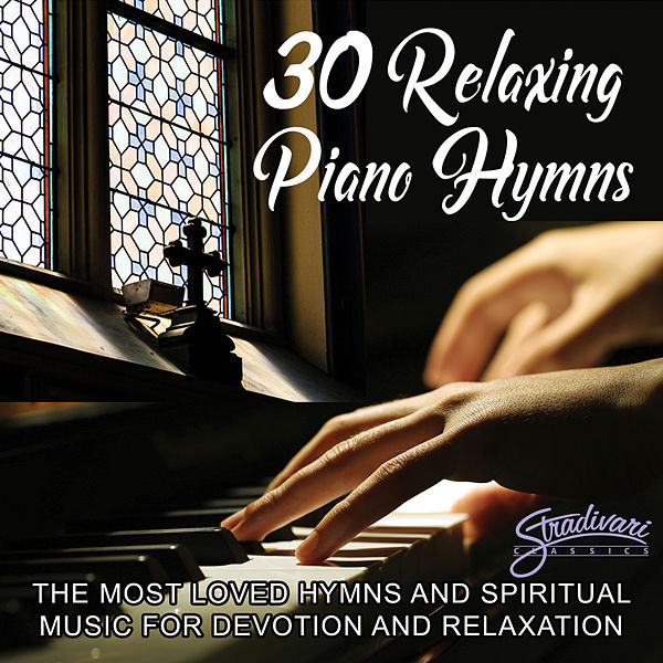 30 Relaxing Piano Hymns - The Most Loved by Sarah Ainsworth