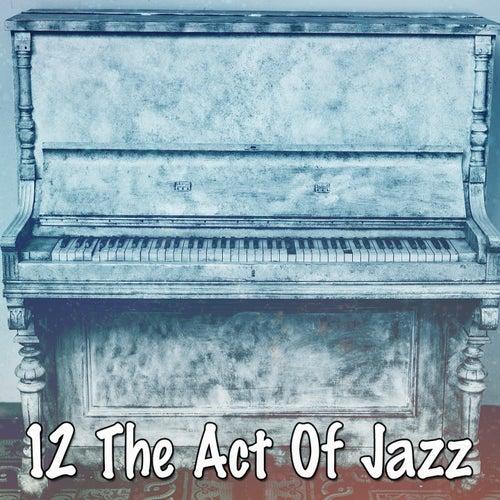 12 The Act of Jazz de Bossanova