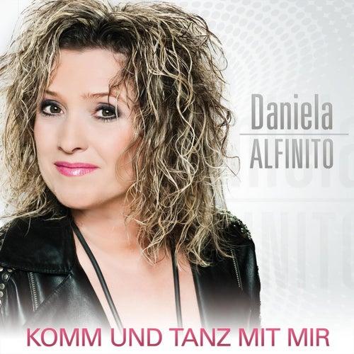 Komm und tanz mit mir von Daniela Alfinito