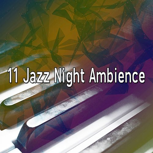 11 Jazz Night Ambience de Bossanova