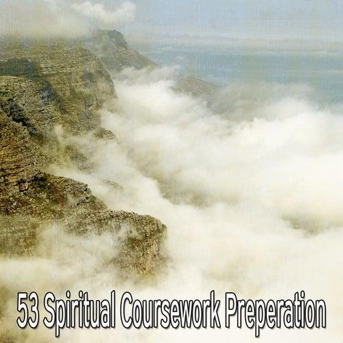 53 Spiritual Coursework Preperation de Meditación Música Ambiente