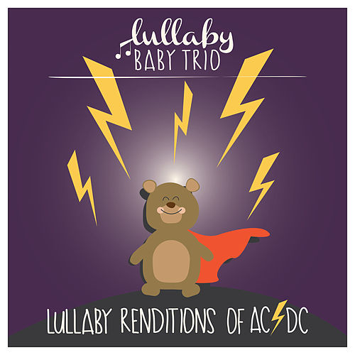 Lullaby Renditions of AC/DC de Lullaby Baby Trio