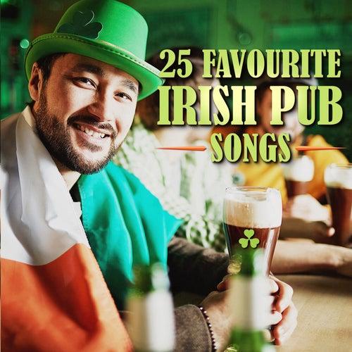 25 Favourite Irish Pub Songs de Various Artists