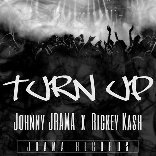 Turn Up by Johnny Jrama