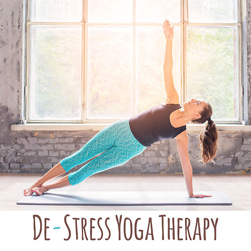 De-Stress Yoga Therapy – New Age Music for Meditation & Relax by Asian Traditional Music