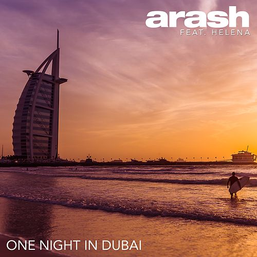 One Night in Dubai by Arash