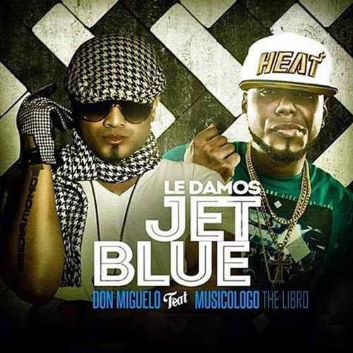 Le Damos Jetblue de Don Miguelo