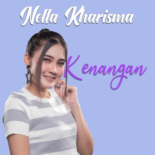 Kenangan by Nella Kharisma