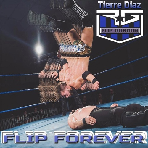 Flip Forever (Flip Gordon Theme) by Killa T