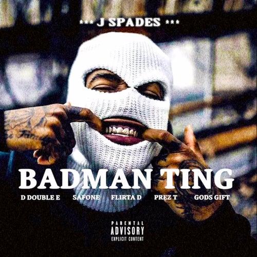Bad Man Ting (Boom Bam Bam) von J Spades