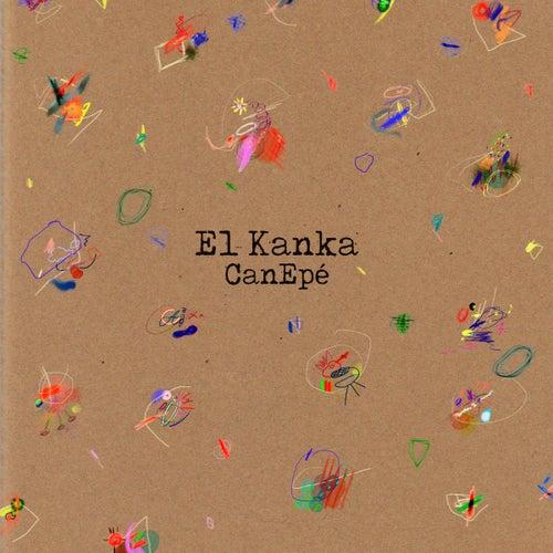 CanEpé de El Kanka