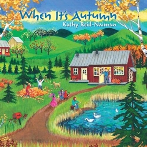 When It's Autumn de Kathy Reid-Naiman